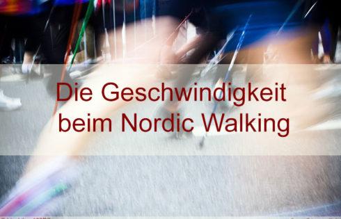 Nordic Walking Geschwindigkeit – was ist schnelles walken?