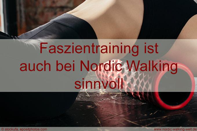 Faszientrainig ist auch bei Nordic Walking sinnvoll.