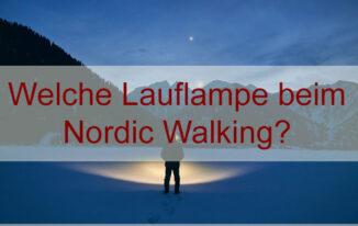 Brustlampe oder Stirnlampe beim Nordic Walking