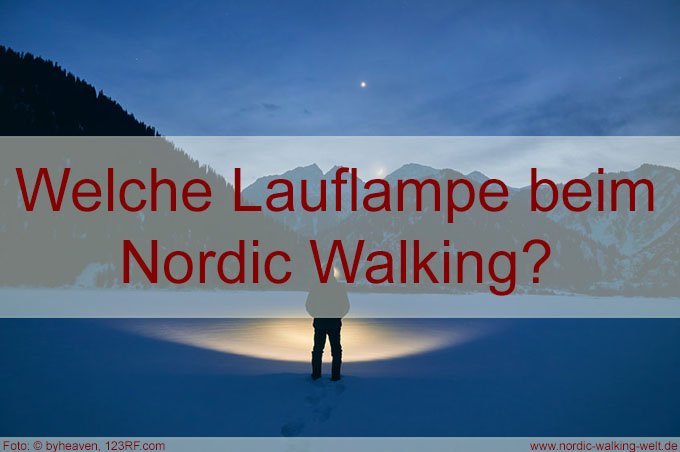 Welche Lauflampen sind für das Nordic Walking geeignet?